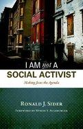 I Am Not a Social Activist Paperback