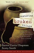 Restoring Broken Things Paperback