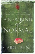 A New Kind of Normal Paperback