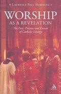 Worship as a Revelation Paperback
