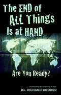The End of All Things is At Hand Paperback