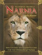 The Eternal Truths of Narnia Paperback