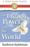 Greatest Power in the World Paperback