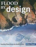 Flood By Design Paperback