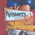 Answers Book For Kids #01: Creation and the Fall Hardback