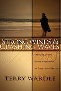 Strong Winds & Crashing Waves