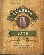 Grandpa Says Paperback