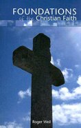 Foundations of the Christian Faith Paperback