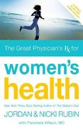 The Great Physicians Rx For Women's Health Paperback