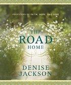 The Road Home Hardback