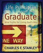 Life Principles For the Graduate Hardback