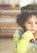 Counselling Children (Third Edition)
