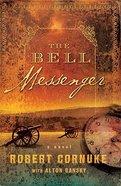 The Bell Messenger Paperback