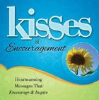 Kisses of Encouragement Hardback