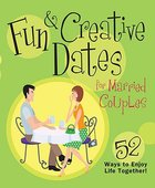 52 Great Dates For Married Couples Hardback