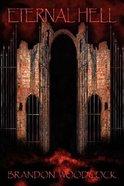 Eternal Hell Paperback