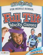 Full Tilt Wacky Games (Reproducile) (Primary 2/3 Grade) (Bible Fun Stuff Series) Paperback