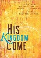 His Kingdom Come Paperback