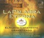 La Palabra Eterna MP3 (A Dramatized Recording Of The Reina-valera) CD