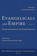 Evangelicals and Empire Paperback