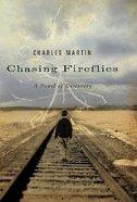 Chasing Fireflies Paperback