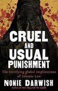 Cruel and Usual Punishment Hardback