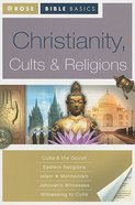 Christianity, Cults & Religions (Rose Bible Basics Series) Paperback