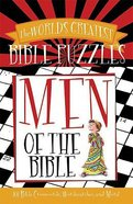Men of the Bible (World's Greatest Bible Puzzles Series) Paperback