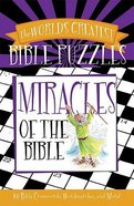 Miracles of the Bible (World's Greatest Bible Puzzles Series) Paperback