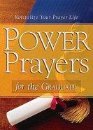 Power Prayers For the Graduate Paperback
