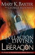 Una Revelacion Divina De La Liberacion (A Divine Revelation Of Deliverance)