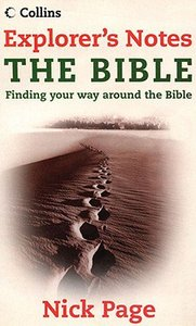 Explorers Notes: The Bible