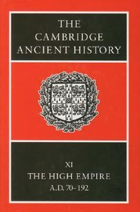 The High Empire (#11 in Cambridge Ancient History Series)