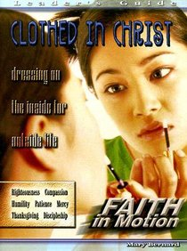 Clothed in Christ (Leader Guide) (Faith In Motion Series)