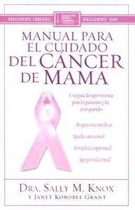 Manual Para El Cuidado Del Cancer De Mama (Breast Cancer Care Book)