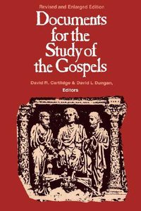 Documents For the Study of the Gospels (1994)