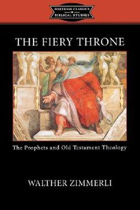 The Fiery Throne (Fortress Classics In Biblical Studies Series)