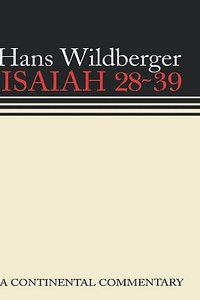Isaiah 28-39 (Continental Commentary Series)