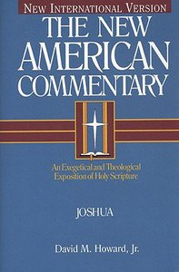 Joshua (#05 in New American Commentary Series)