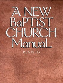 A New Baptist Church Manual
