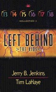 Left Behind the Kids Set 3 (Volumes 13-18) (Left Behind The Kids Series)