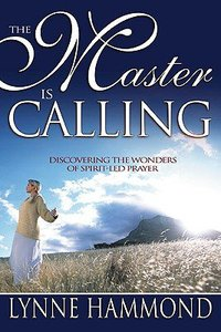 The Master is Calling