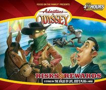 Risk and Rewards (#24 in Adventures In Odyssey Audio Series)