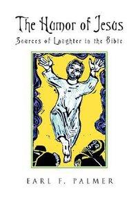 The Humor of Jesus