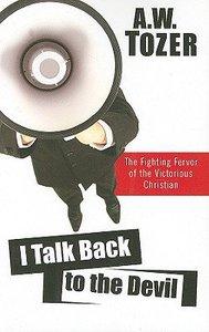 I Talk Back to the Devil