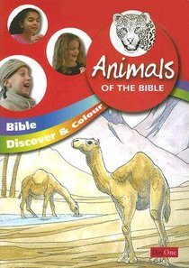 Animals of the Bible (Bible Discover & Colour Series)