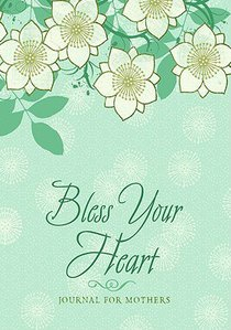 Promise Journal: Bless Your Heart a Mothers Journal