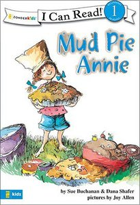 Mud Pie Annie (I Can Read!1 Series)