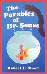 The Parables of Dr. Seuss