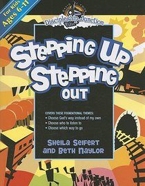 Stepping Up Stepping Out (Discipleship Junction Series)